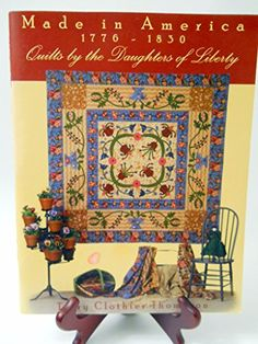 Made in America 1776 1830 Quilts By The by Terry Thompson http://www.amazon.com/dp/B001CFRHUS/ref=cm_sw_r_pi_dp_Cf6-ub1EQA7PZ