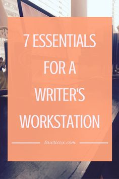 Creating the perfect workspace is easier said than done. But these seven essentials will get you one step closer!