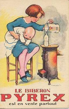 """An old poster of publicity of """"Le Biberon Pyrex; est en vente parroul"""" ..."""