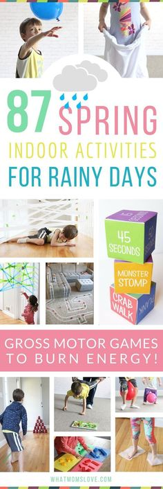 The Best Active Indoor Activities For Kids on Rainy Days - perfect for Spring! Such fun gross motor games and activity ideas for toddlers, preschoolers and up to help them burn energy and beat cabin fever! For the full list visit http://www.whatmomslove.com