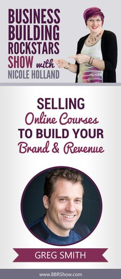 Greg Smith on Selling Online Courses To Build Your Brand & Revenue  Greg Smith is the founder and CEO of Thinkific, a software platform that makes it easy to create, market and sell online courses.  Learn more: http://bbrshow.com/podcast/055/