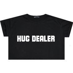 Hug Dealer Crop Top T Shirt Tee Womens Girl Funny Fun Tumblr Hipster... ($14) ❤ liked on Polyvore featuring tops, t-shirts, shirts, crop tops, black, sweater vests, sweaters, women's clothing, crop top and star t shirt