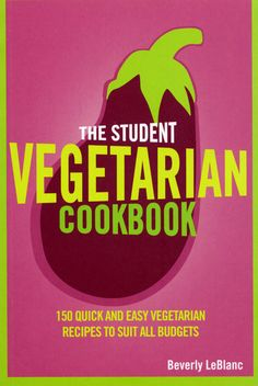The Student Vegetarian Cookbook(eBook):9781448132126