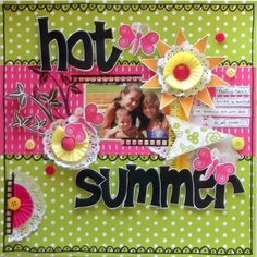 Hot Summer - Scrapbook.com