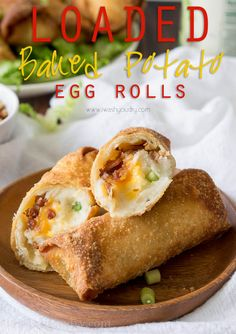 Fully Loaded Baked Potato Egg Rolls! Best idea ever, they taste like a giant french fry that's stuffed with flavorful potatoes, cheese and bacon!!