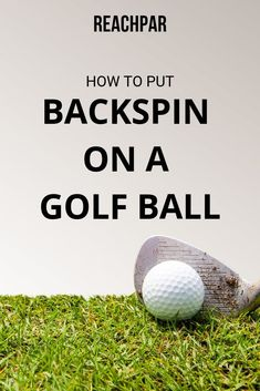 We cover exactly how to put backspin on a golf ball in our complete guide. Learn exactly what's needed to add backspin in golf in our backspin golf guide. Golf Terms, Golf Wedges, Golf Chipping Tips, Golf Putting Tips, Golf Practice, Golf Instruction, Golf Tips For Beginners, Perfect Golf, Golf Training