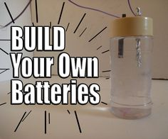 Interesting! I'll have to look into this...Build Your Own Batteries!   (Brandi Young)