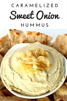 Caramelized Sweet Onion Hummus