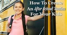 How To Create An After School Routine For Your Kids