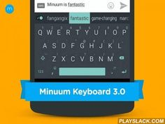 """Minuum Keyboard Free + Emoji  Android App - playslack.com ,  Try Minuum for FREE for 30 days. MINUUM™ - The smarter, smaller keyboard that lets you do more with your screen space. It's the little keyboard for big fingers! *** One of the """"12 best Android apps of 2014"""" - Karissa Bell, Mashable *** Minuum is best known for:★ SLOPPY TYPING — Type surprisingly fast and delightfully sloppy ★ SMART EMOJI — Always have the right emoticon right at your finger tips★ SHAPESHIFTING — Save screen space…"""