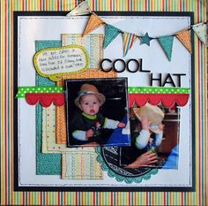 """""""Cool Hat"""" scrapbook layout. Like the banner"""