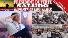 LIVE NOW: PRESIDENT DUTERTE, SALUDO sa mga OFWs sa SAUDI ARABIA! - WATCH VIDEO HERE -> http://dutertenewstoday.com/live-now-president-duterte-saludo-sa-mga-ofws-sa-saudi-arabia/   LIVE NOW:LIVE NOW: PRESIDENT DUTERTE, SALUDO sa mga OFWs sa SAUDI ARABIA! SUBSCRIBE, COMMENT AND SHARE!  News video credit to YouTube channel owners  Disclaimer: The views and opinions expressed in this video are those of the YouTube Channel owners and do not necessarily reflect the opinion or...