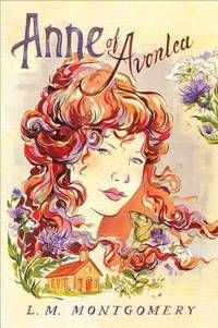 Anne Of Avonlea Official Anne Of Green Gables By L M Montgomery