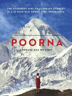 "www.everest1953.co.uk/everest-film-poorna Everest Film: Poorna Malavath Poorna, age 13 became the youngest girl in the world to scale Mount Everest two years ago unveils the first look of her biopic ""Poorna""."