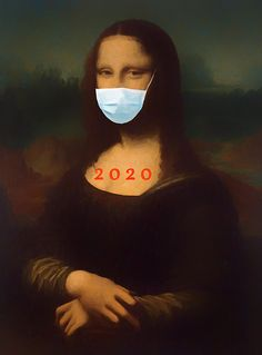 Surrealist piece featuring a modern day Mona Lisa #covid #2020 #2020sucks #art
