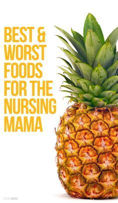 best and worst foods to eat when breastfeeding your newborn baby