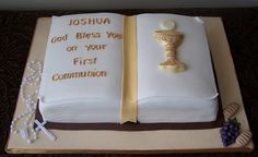 Open bible cake for a boy's First Communion. Chalice and Host are chocolate, rosary is plastic, everything else is fondant. First Holy Communion Cake, First Communion Cakes, Christening Cakes, Open Book Cakes, Maxi King, Cake Designs For Boy, Bible Cake, First Communion Decorations, Cake Design Inspiration