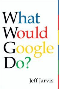 Jarvis has a sharp eye for what is relevant, real, and actionable. He knows that Google is not just a company, it is an entirely new way of thinking about understanding who we are and what we want.