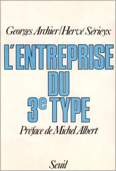 LEntreprise du 3e type: Hervé Serieyx, G. Archier, Hervé Serieyx, Hervé Sérieyx: 9782020067997: Books - Amazon.com