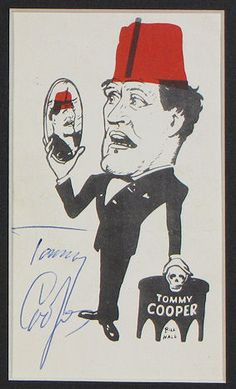 Tommy Cooper Autograph Signed Display -Contact your favorite celebrities free at StarAddresses.com