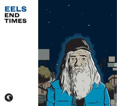 Eels' understated, introspective 2009 record - End Times