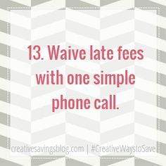 This practically foolproof way to waive late fees is so easy, you will never have to pay for unnecessary fees again! Here are 3 things you should remember during each call.