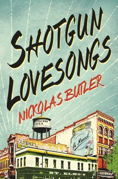 Buy Shotgun Lovesongs: A Novel by Nickolas Butler and Read this Book on Kobo's Free Apps. Discover Kobo's Vast Collection of Ebooks and Audiobooks Today - Over 4 Million Titles! Good Books, Books To Read, My Books, Amazing Books, Different Kinds Of Love, Thing 1, Book Nerd, Shotgun, Reading Lists