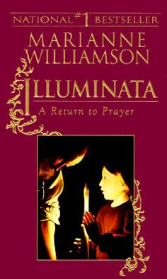 Shop for Illuminata  by Marianne Williamson  including information and reviews.  Find new and used Illuminata on BetterWorldBooks.com.  Free shipping worldwide.