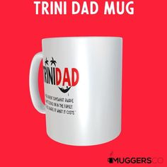 Trini Dad Fathers day mug Trinidad Dad mug Dad gift Funny fathers day gift from daughter Gift from wife Gift from son Kids Caribbean Trinidad Fathers Day Mugs, Funny Fathers Day Gifts, Gifts For Wife, Dad Mug, Ceramic Mugs, High Definition, Trinidad, Definitions, Microwave