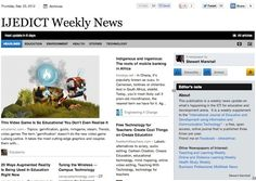 Sept 20 - IJEDICT Weekly News is out: This publication is a weekly news update on what's happening in the ICT for education and development arena.  Read and subscribe free at:  http://paper.li/f-1325685118
