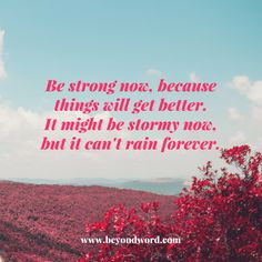 Be & remain strong
