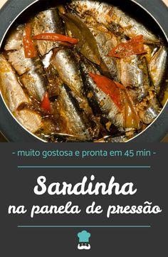 Confira como fazer esta receita passo a passo! #sardinha #receitadesardinha #paneladepressao #sardinhanapressao #sardinhanapaneladepressao #receita #receitacaseira #almoço #jantar