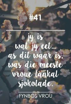 #41 Qoutes, Funny Quotes, Afrikaanse Quotes, Speak Life, Positive Thoughts, Friendship Quotes, Beautiful Words, Wise Words, Inspirational Quotes