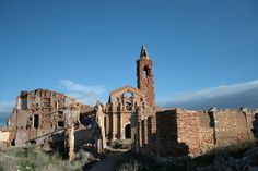 """This village is a monument to a war that should have never been.""- journalist Victor Borgin on the struggle at Belchite"