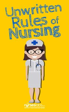 Here are a few unwritten rules for new nurses to help make the transition a little easier for you. Nursing Career, Travel Nursing, Nursing Tips, Nursing Notes, New Nurse Humor, New Grad Nurse, Nurse Stuff, Registered Nurse Jobs, Nursing Assessment