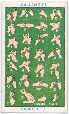 When you develop throat cancer from smoking and have to have your larynx removed, it'll be handy to know sign language. Collector Cards, Vintage Graphic Design, High Five, Naive Art, Art For Art Sake, New York Public Library, Football Cards, Boy Scouts, Ink Art