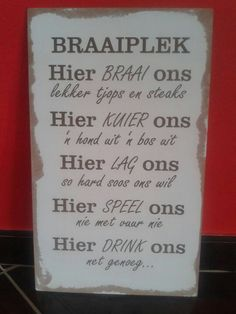 Braai plek Rustic Signs, Wooden Signs, Funny Wood Signs, Diy Pallet Wall, Afrikaanse Quotes, Family Rules, Inspirational Signs, Wooden Pallets, Crafts To Make