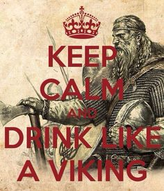 Keep calm and drink like a viking