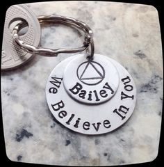 Items similar to Sobriety Gift, We Believe In You, Sobriety, Addiction Recovery Key Chain, Sobriety Date Key ring, NA, AA recovery on Etsy