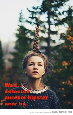 Hipster detection device�