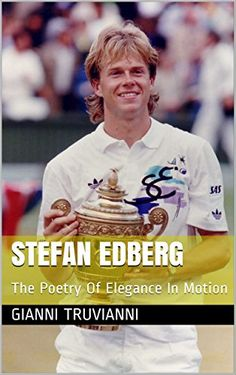 Stefan Edberg: The Poetry Of Elegance In Motion by Gianni... http://www.amazon.com/dp/B01EVFUOGY/ref=cm_sw_r_pi_dp_s7mixb0S8DY7C