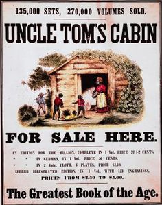 9 Key Events That Led to the American Civil War: Uncle Tom's Cabin Was Released