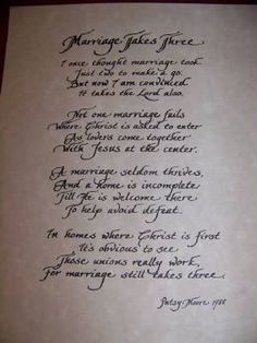 Hand Penned Calligraphy - Marriage Takes Three Poem