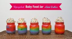 Upcycled Baby Food Jars: Rainbow Cake in A Jar - Make Life Lovely doing this for rene party unsure if we will fill with regular candy or cotton candy....stay tuned to find out lolz