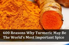 600 Reasons Why Turmeric May Be The World's Most Important Spice... http://www.greenmedinfo.com/blog/600-reasons-turmeric-may-be-worlds-most-important-herb   Over 5,000 medical studies have yielded over 600 potential health benefits of turmeric – an ancient spice that has been used for 6,000 years in Ayurvedic medicine.  The major benefits of turmeric are due its primary polyphenol known as curcumin which has been found to fight cancer stem cells,  reduce inflammation