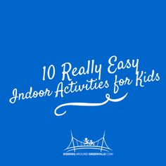 10 Easy Indoor Play Ideas for When You are Stuck Inside via @kidaroundsc