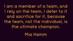 Champion quote - Mia Hamm
