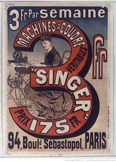 """3 Fr. par semaine, machines à coudre véritables """"Singer"""" prix 175 Fr... : [affiche] / [Jules Chéret], 1876"""