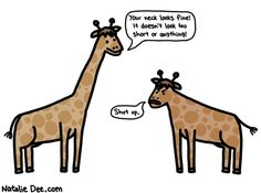 Comic by Natalie Dee: stop blowing smoke up that defomed giraffes ass