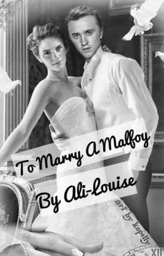 Read Chapter Two from the story To Marry A Malfoy (Dramione) by ali-louise with 2,457 reads. dracomalfoy, fanfiction, m...